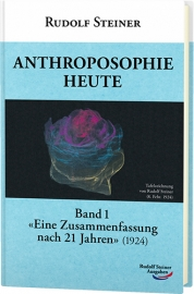 Anthroposophie heute, Band 1