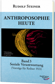 Anthroposophie heute, Band 3
