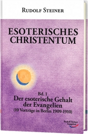 Esoterisches Christentum, Band 1