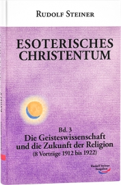 Esoterisches Christentum, Band 3